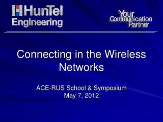 Connecting in the Wireless Networks