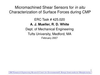 Micromachined Shear Sensors for  in situ  Characterization of Surface Forces during CMP