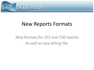 New Reports Formats