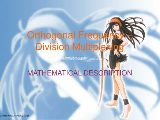 Orthogonal Frequency � Division Multiplexing
