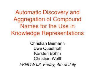 Automatic Discovery and Aggregation of Compound Names for the Use in Knowledge Representations