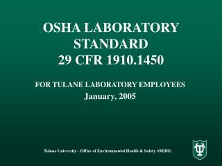 OSHA LABORATORY STANDARD 29 CFR 1910.1450