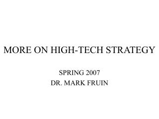 MORE ON HIGH-TECH STRATEGY