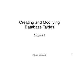 Creating and Modifying Database Tables