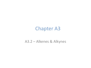 Alkynes  Chapters 7,8