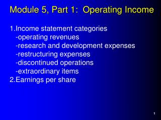 Module 5, Part 1:  Operating Income