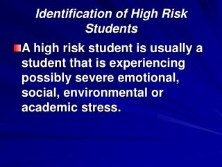 Identification of High Risk Students