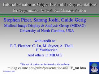 Tutorial: Anatomic Object Ensemble Representations for Segmentation & Statistical Characterization