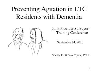 Preventing Agitation in LTC Residents with Dementia