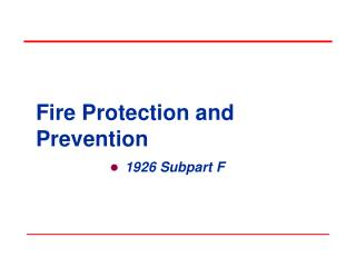 Fire Protection and Prevention
