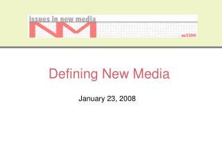 Defining New Media