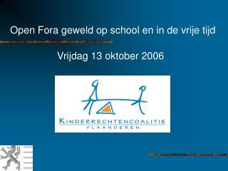 Open Fora geweld op school en in de vrije tijd