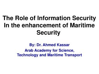 The Role of Information  Security In the enhancement of Maritime Security