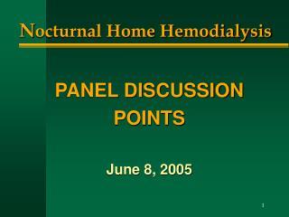 N octurnal Home Hemodialysis