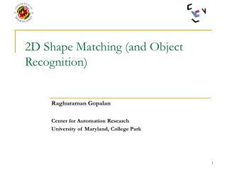 2D Shape Matching (and Object Recognition)
