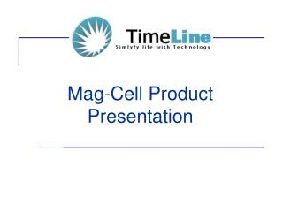 Mag-Cell Product Presentation