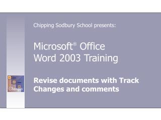 Microsoft ®  Office  Word 2003 Training