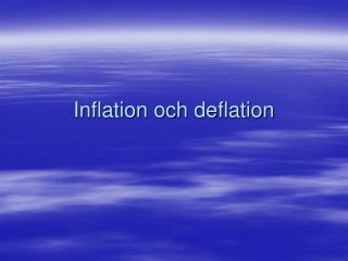 Inflation och deflation