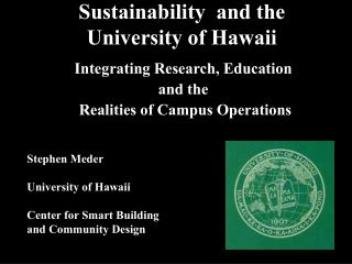 Sustainability  and the University of Hawaii