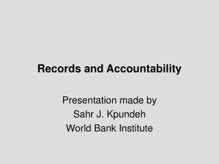 Records and Accountability