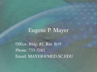 Eugene P. Mayer