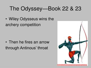 The Odyssey—Book 22 & 23