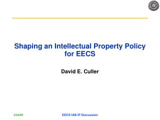 Shaping an Intellectual Property Policy for EECS