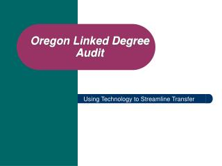 Oregon Linked Degree Audit