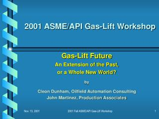 2001 ASME/API Gas-Lift Workshop