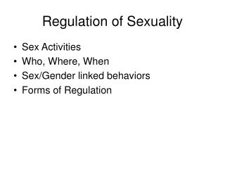 Regulation of Sexuality