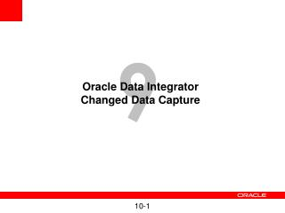 Oracle Data Integrator Changed Data Capture