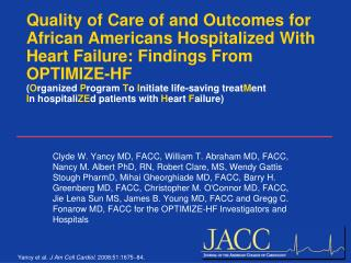 Quality of Care of and Outcomes for African Americans Hospitalized With Heart Failure: Findings From OPTIMIZE-HF  Organi