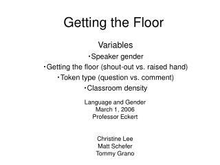 Getting the Floor