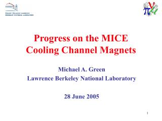 Progress on the MICE  Cooling Channel Magnets