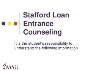 Stafford Loan Entrance Counseling