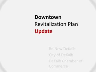Downtown  Revitalization Plan Update