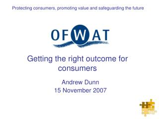 Getting the right outcome for consumers