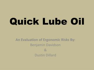 Quick Lube Oil