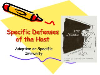 Specific Defenses of the Host
