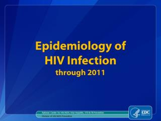 statistics epidemiology of infection through 2011