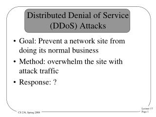 Distributed Denial of Service (DDoS) Attacks