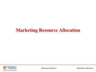 Marketing Resource Allocation