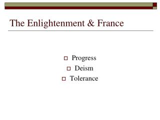 The Enlightenment & France