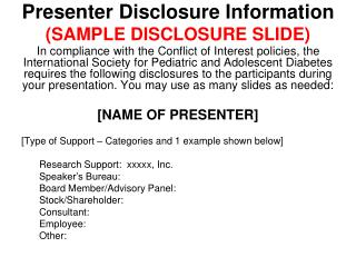 Presenter Disclosure Information (SAMPLE DISCLOSURE SLIDE)