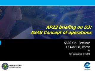 AP23 briefing on D3:  ASAS Concept of operations