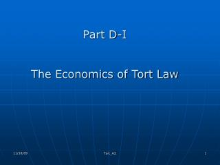 Part D-I  The Economics of Tort Law