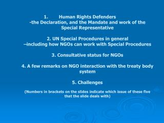 (1) Declaration on Human Rights Defenders
