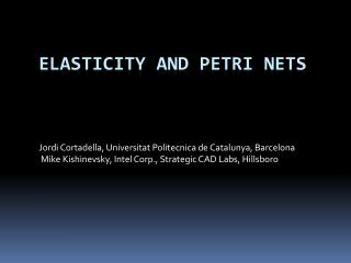 Elasticity and  petri  nets