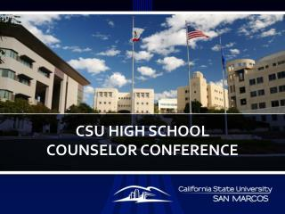 CSU High School  counselor conference
