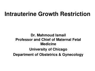 Intrauterine Growth Restriction